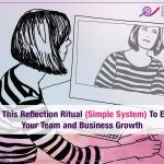 The Reflection Ritual: A Simple System To Scale Team Coaching