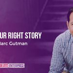 Finding Your Right Story with Marc Gutman